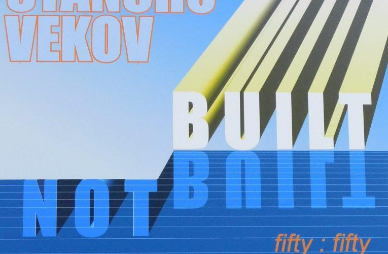 Built/Not Built. 50:50